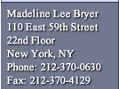 Madeline Lee Bryer - New York, New York